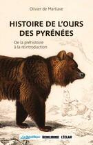 Couverture du livre « Histoire de l'ours dans les pyrénées » de Olivier De Marliave aux éditions Sud Ouest Editions