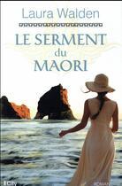 Couverture du livre « Le serment du Maori » de Laura Walden aux éditions City
