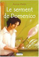 Couverture du livre « Le serment de Domenico » de Annie Pietri aux éditions Editions De La Loupe