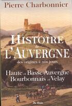 Couverture du livre « Histoire De L Auvergne » de Pierre Charbonnier aux éditions De Boree