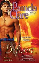 Couverture du livre « Defiant » de Pamela Clare aux éditions Penguin Group Us