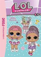 Couverture du livre « L.O.L. surprise ! T.11 ; rivales d'un jour » de Collectif aux éditions Hachette Jeunesse