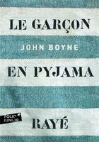 Couverture du livre « Le garçon en pyjama rayé » de John Boyne aux éditions Gallimard-jeunesse