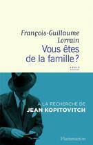 Couverture du livre « Vous êtes de la famille ? à la recherche de Jean Kopitovitch » de Francois-Guillaume Lorrain aux éditions Flammarion