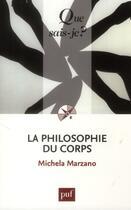 Couverture du livre « La philosophie du corps (3e édition) » de Michela Marzano aux éditions Puf