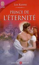 Couverture du livre « Prince de l'éternité » de Lisa Kleypas aux éditions J'ai Lu