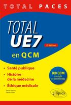 Couverture du livre « Total UE7 en QCM (2e édition) » de Daniel Orban et Pascal Staccini aux éditions Ellipses Marketing
