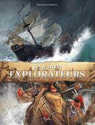 Couverture du livre « Les grands explorateurs » de Alessandro Baldanzi aux éditions Piccolia