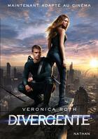 Couverture du livre « Divergente T.1 » de Veronica Roth aux éditions Nathan