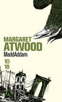 Couverture du livre « Maddaddam » de Margaret Atwood aux éditions 10/18
