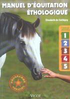 Couverture du livre « Manuel d'équitation éthologique ; savoir 1 à 5 » de Elisabeth De Corbigny aux éditions Vigot