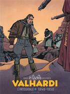 Couverture du livre « Valhardi ; INTEGRALE VOL.2 ; 1946-1950 » de Jean Doisy et Yvan Delporte et Eddy Paape aux éditions Dupuis