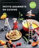 Couverture du livre « Petits gourmets en cuisine ; souris marmitons » de Odile Bailloeul et Laura Annaert et Claire Curt aux éditions Eugen Ulmer
