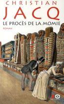 Couverture du livre « Le procès de la momie » de Christian Jacq aux éditions Xo