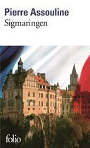 Couverture du livre « Sigmaringen » de Pierre Assouline aux éditions Gallimard