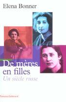 Couverture du livre « De meres en filles - un siecle russe » de Elena Bonner aux éditions Gallimard