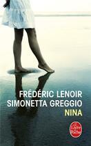 Couverture du livre « Nina » de Frederic Lenoir et Simonetta Greggio aux éditions Lgf