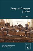 Couverture du livre « Voyages en Bourgogne (1913-1937) » de Romain Rolland aux éditions Pu De Dijon