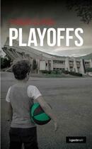 Couverture du livre « Playoffs » de Francois Clapeau aux éditions Geste