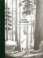 Couverture du livre « Dans la forêt » de Lomig et Jean Hegland aux éditions Sarbacane