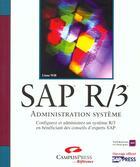Couverture du livre « Sap R-3 ; Administration Systeme » de Liane Will aux éditions Campuspress