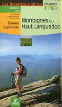 Couverture du livre « Montagnes Du Haut Languedoc Carous Espinouse » de A Godon aux éditions Chamina