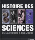 Couverture du livre « Histoire des sciences de l'antiquité à nos jours » de Collectif aux éditions Ullmann