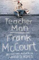 Couverture du livre « Teacher man » de Frank McCourt aux éditions Harper Collins