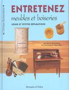 Couverture du livre « Entretenez Vos Meubles Et Boiseries » de Christiane Neuville aux éditions Dessain Et Tolra