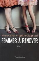 Couverture du livre « Femmes à rénover » de Mara Goyet et Sophie Giagnoni aux éditions Flammarion