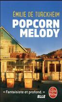 Couverture du livre « Popcorn melody » de Emilie De Turckheim aux éditions Lgf