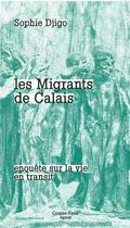 Couverture du livre « Migrants de calais (les) » de Djigo Sophie aux éditions Agone