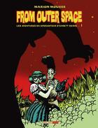 Couverture du livre « From outer space, les aventures en apesanteur d'Evrett Scool t.1 » de Marion Mousse aux éditions Six Pieds Sous Terre