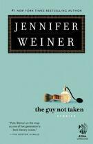Couverture du livre « The Guy Not Taken » de Jennifer Weiner aux éditions Atria Books