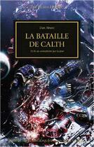 Couverture du livre « La bataille de Calth ; et ils ne connaîtront pas la peur » de Dan Abnett aux éditions Black Library