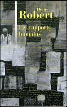 Couverture du livre « Les rapports humains » de Denis Robert aux éditions Julliard