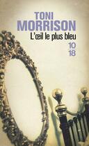 Couverture du livre « L'oeil le plus bleu » de Toni Morrison aux éditions 10/18