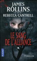 Couverture du livre « L'ordre des sanguinistes t.1 ; le sang de l'alliance » de James Rollins et Rebecca Cantrell aux éditions Pocket