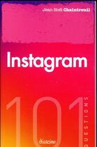 Couverture du livre « 101 questions ; instagram » de Jean-Noel Chaintreuil aux éditions Diateino