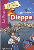Couverture du livre « Les Secrets De Dieppe » de Colelctif aux éditions La Petite Boite