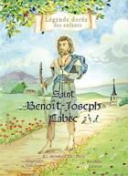Couverture du livre « Saint Benoît-Joseph Labre, le mendiant de Dieu » de Mauricette Vial-Andru aux éditions Saint Jude