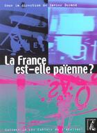Couverture du livre « Cahiers de l'atelier ; la France est-elle païenne ? » de Cahiers De L'Atelier aux éditions Editions De L'atelier