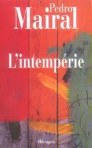 Couverture du livre « L'intempérie » de Pedro Mairal aux éditions Rivages