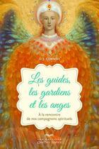 Couverture du livre « Les guides, les gardiens et les anges » de Deanna J. Conway aux éditions Quebec Livres