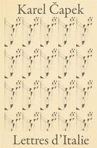 Couverture du livre « Lettres d'Italie » de Karel Capek aux éditions La Baconniere