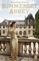 Couverture du livre « Summerset Abbey » de T. J. Brown aux éditions Gallery Books