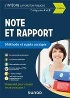 Couverture du livre « Note et rapport ; méthode et sujets corrigés ; catégories A et B (édition 2021) » de Francis Pian aux éditions Dunod