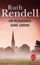 Couverture du livre « Un rossignol sans jardin » de Ruth Rendell aux éditions Lgf