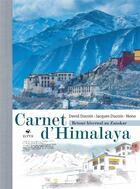 Couverture du livre « Carnet d'himalaya ; retour hivernal au Zanskar » de David Ducoin et Jacques Ducoin et Nono aux éditions Elytis