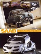 Couverture du livre « Saab, les voitures du pays des trolls » de Xavier Chauvin aux éditions Etai